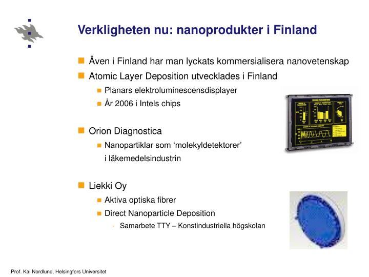 Verkligheten nu: nanoprodukter i Finland