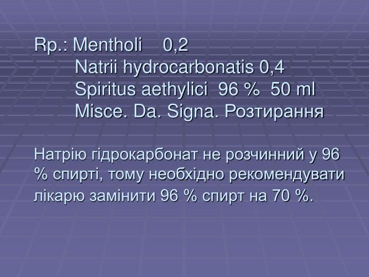 Rp.: Mentholi    0,2