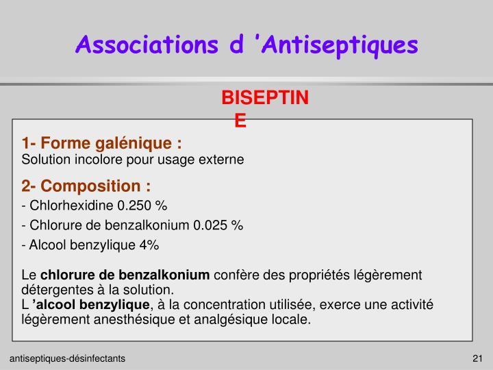 Associations d'Antiseptiques