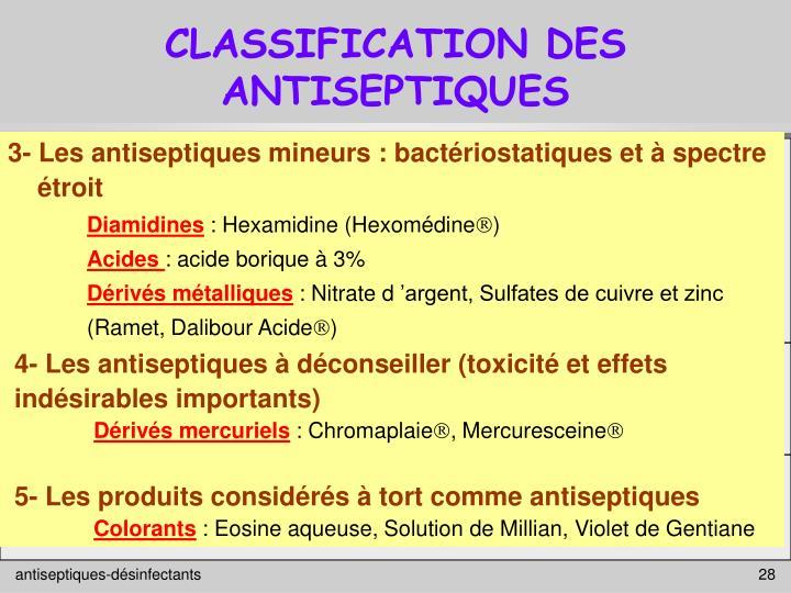 CLASSIFICATION DES ANTISEPTIQUES