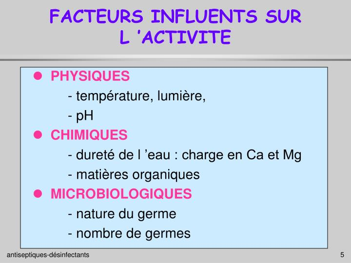 FACTEURS INFLUENTS SUR L'ACTIVITE