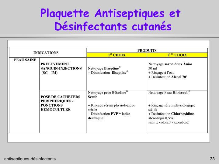Plaquette Antiseptiques et