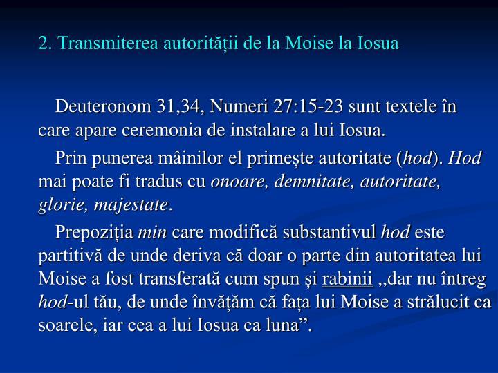 2. Transmiterea autorității de la Moise la Iosua