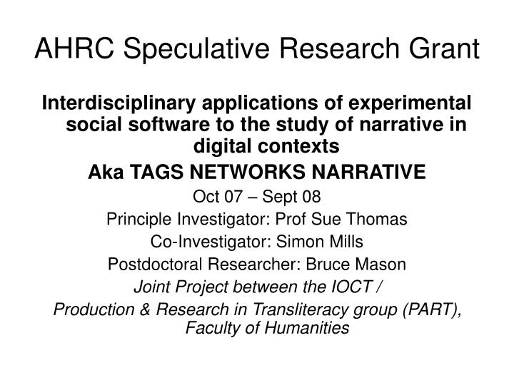 AHRC Speculative Research Grant