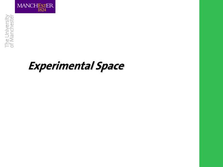 Experimental Space