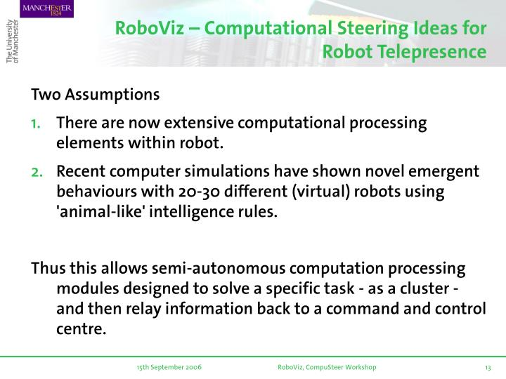 RoboViz – Computational Steering Ideas for Robot Telepresence
