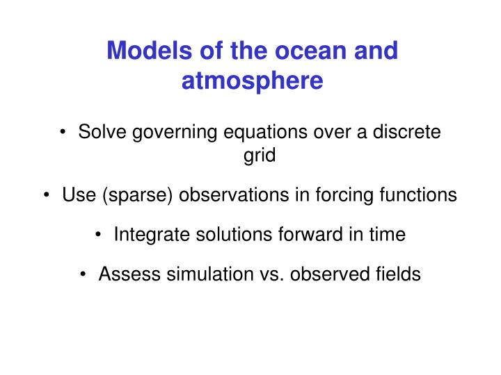 Models of the ocean and atmosphere