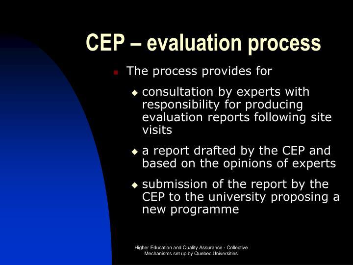 CEP – evaluation process