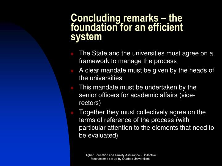 Concluding remarks – the foundation for an efficient system
