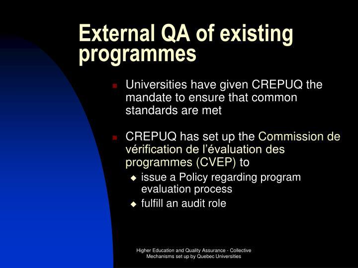 External QA of existing programmes