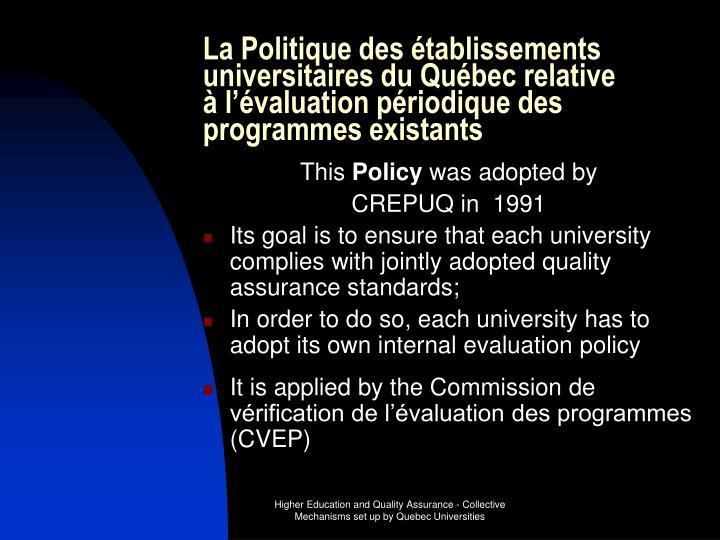 La Politique des établissements universitaires du Québec relative