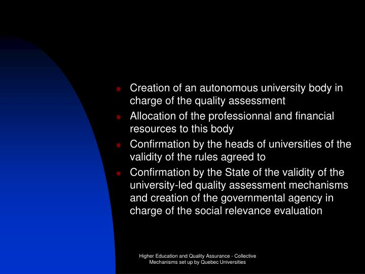 Creation of an autonomous university body in charge of the quality assessment