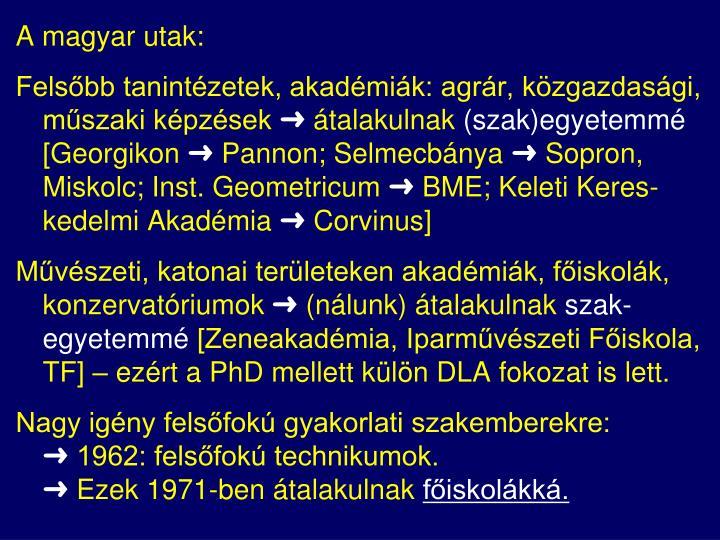 A magyar utak: