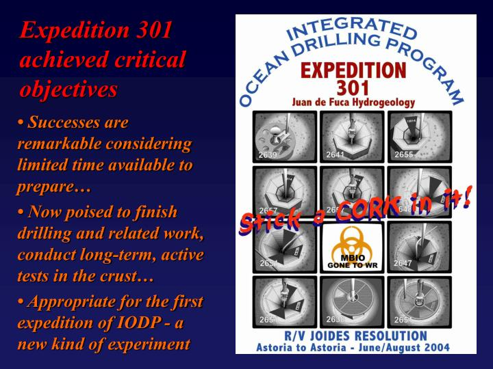 Expedition 301 achieved critical objectives
