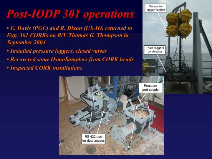 Post-IODP 301 operations