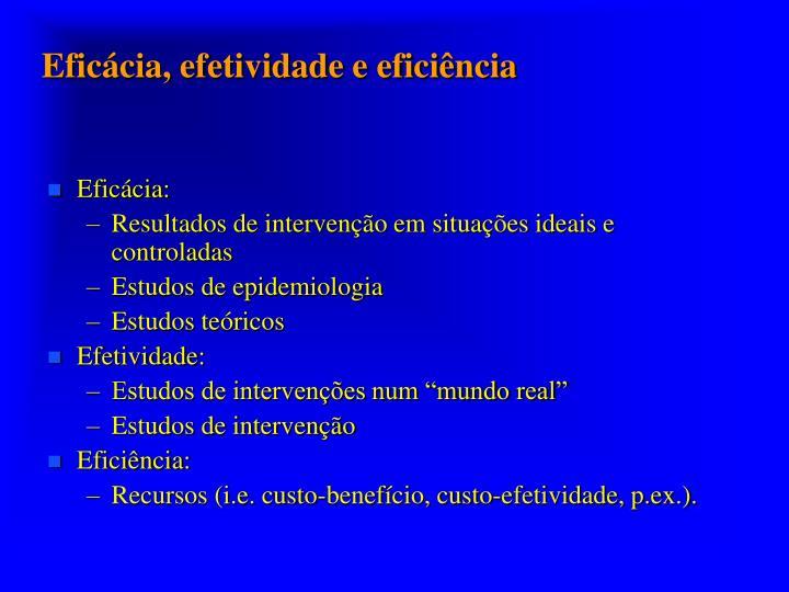 Eficácia, efetividade e eficiência