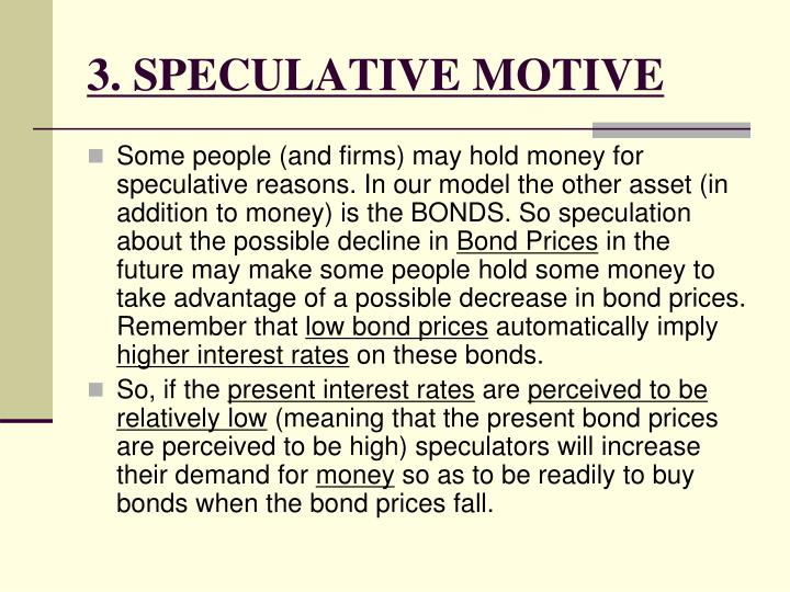 3. SPECULATIVE MOTIVE
