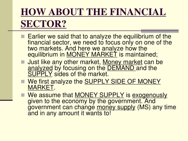 HOW ABOUT THE FINANCIAL SECTOR?
