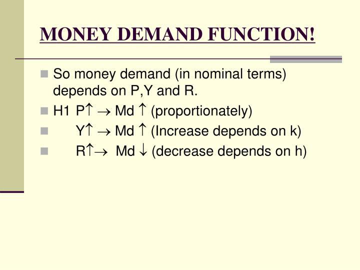 MONEY DEMAND FUNCTION!