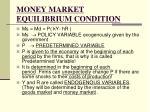 money market equilibrium condition