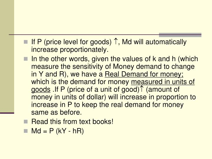 If P (price level for goods)