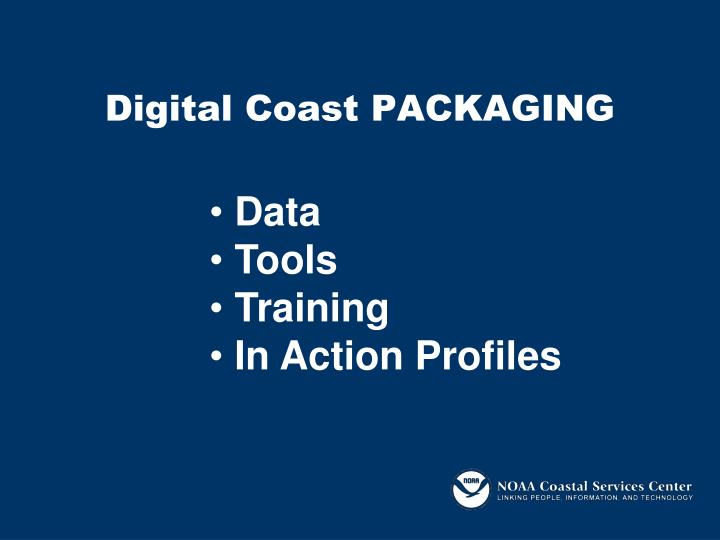 Digital Coast PACKAGING