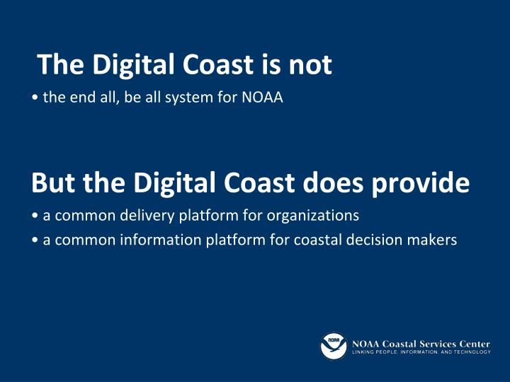 The Digital Coast is not