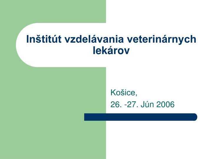 Inštitút vzdelávania veterinárnych lekárov