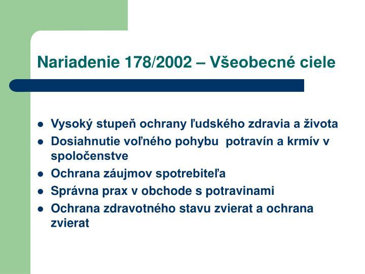 Nariadenie 178/2002 – Všeobecné ciele