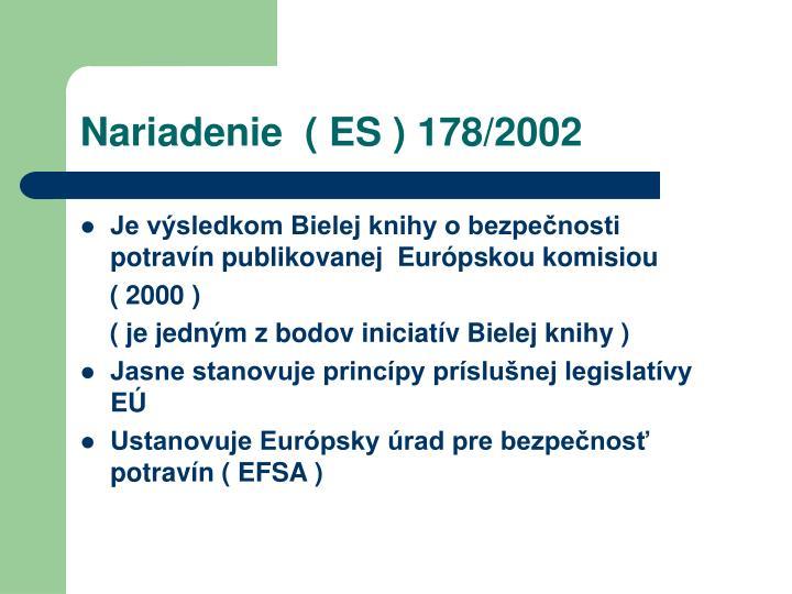 Nariadenie  ( ES ) 178/2002