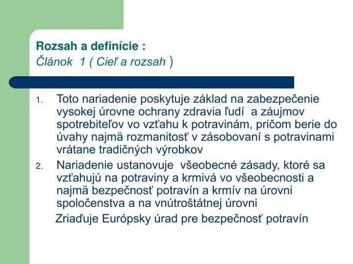 Rozsah a definície :