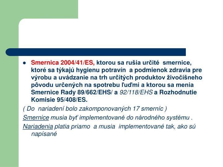 Smernica 2004/41/ES,