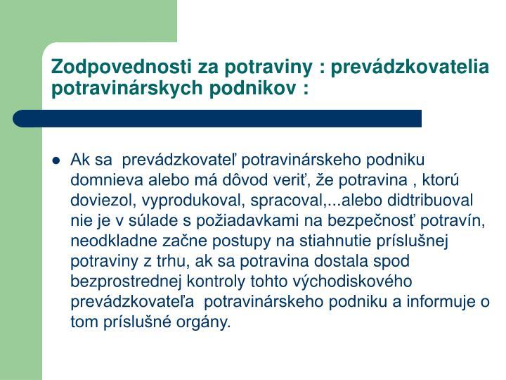 Zodpovednosti za potraviny : prevádzkovatelia potravinárskych podnikov :