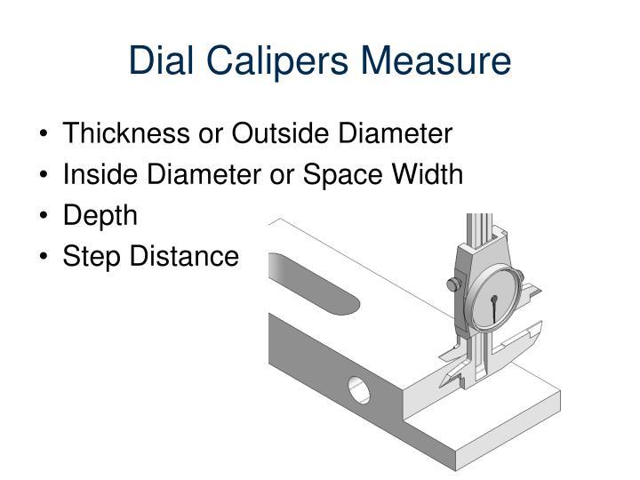 Dial Calipers Measure