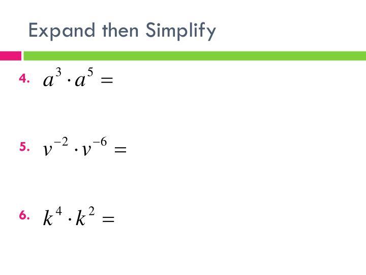 Expand then Simplify