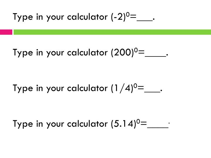 Type in your calculator (-2)