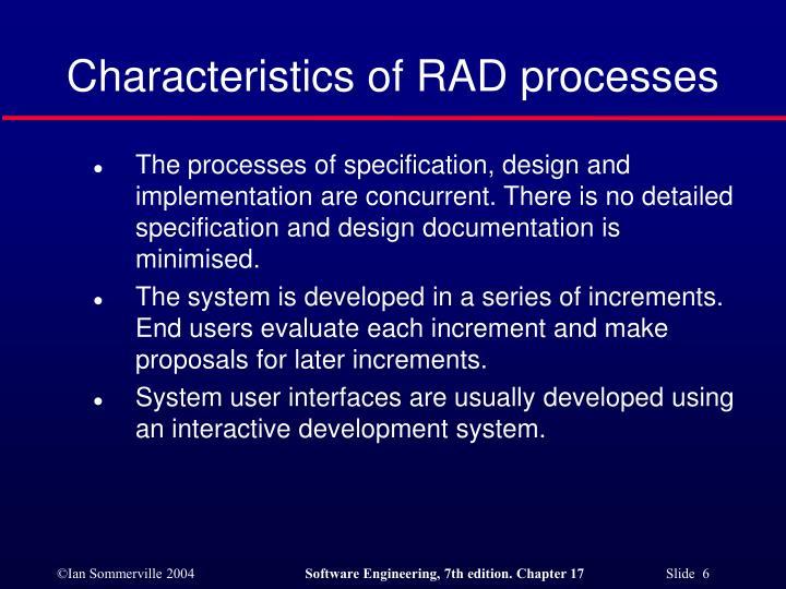 Characteristics of RAD processes