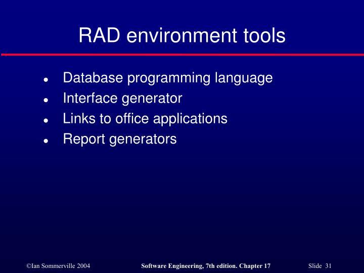 RAD environment tools