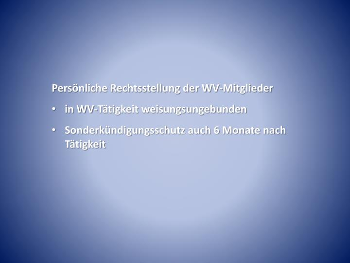 Persönliche Rechtsstellung der WV-Mitglieder