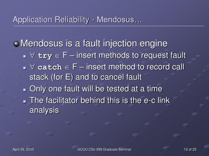Application Reliability - Mendosus…