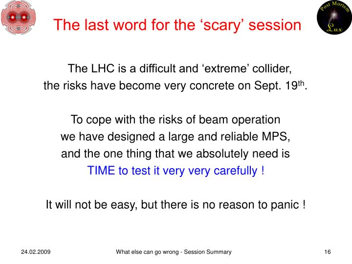 The last word for the 'scary' session
