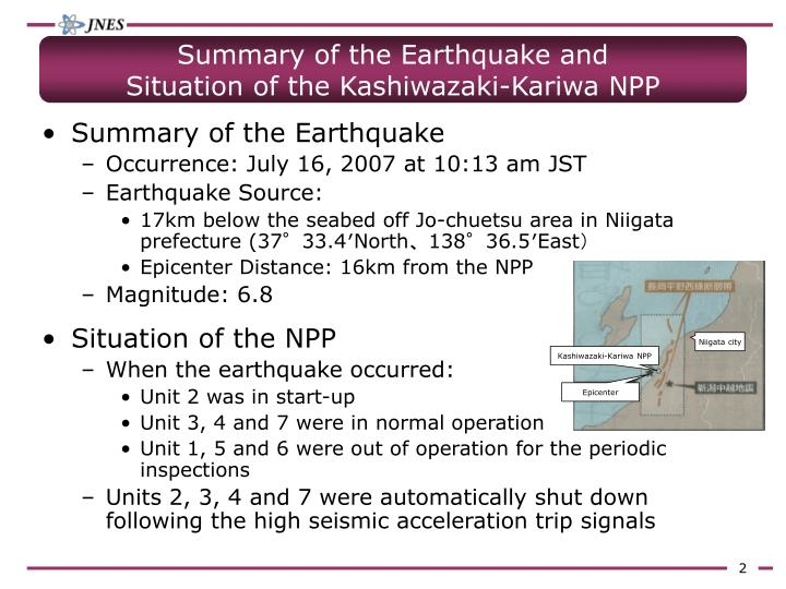 Summary of the earthquake and situation of the kashiwazaki kariwa npp