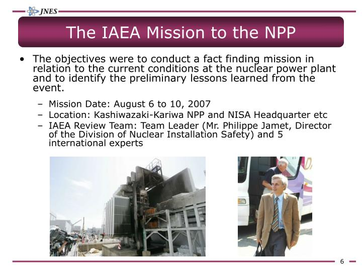 The IAEA Mission to the NPP
