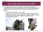 the iaea mission to the npp