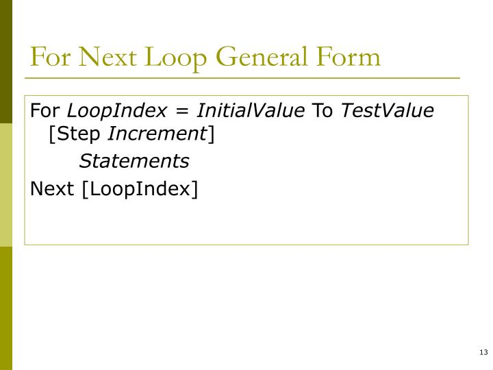 For Next Loop General Form