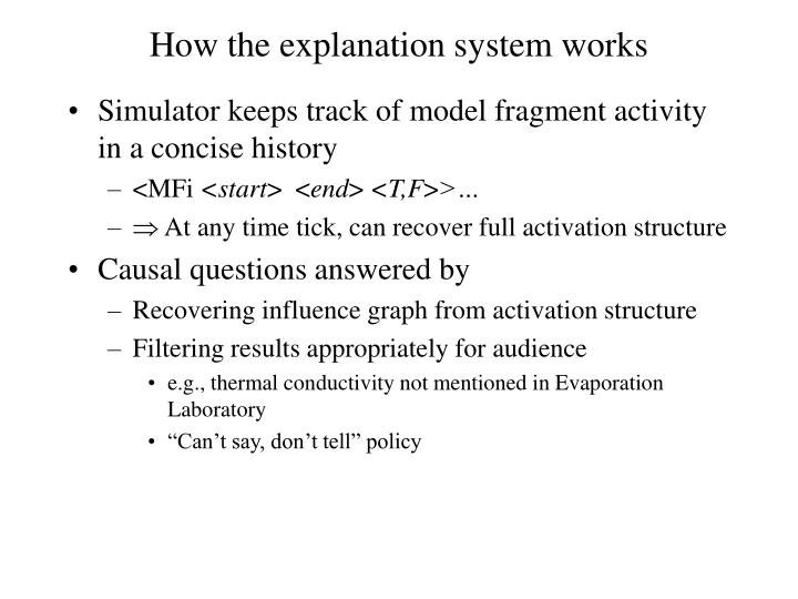How the explanation system works