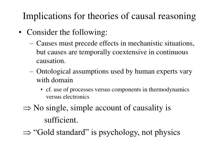 Implications for theories of causal reasoning