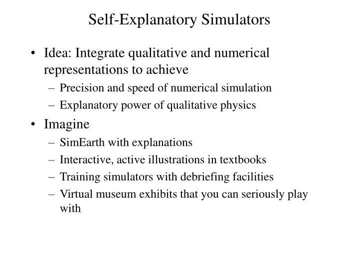 Self-Explanatory Simulators