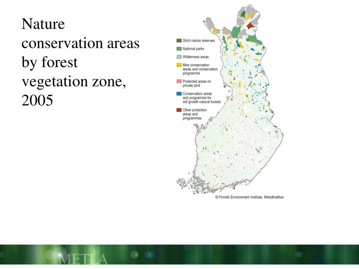 Nature conservation areas by forest vegetation zone, 2005