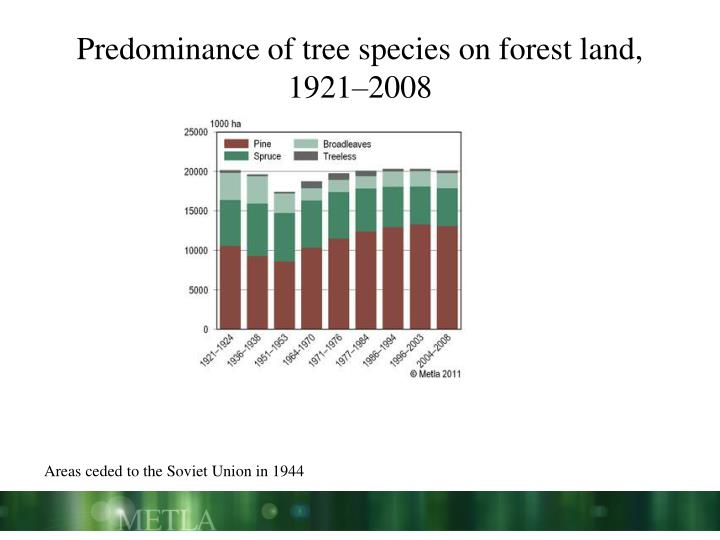 Predominance of tree species on forest land, 1921–2008